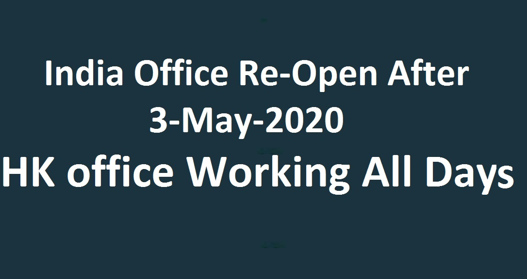 India office will RE-open after 15 april